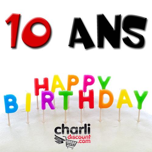 Anniversaire CharliDiscount 10 ans